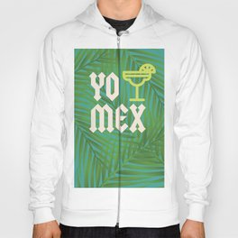 Yo Tequila MEXico Hoody
