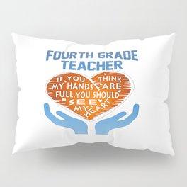 4th Grade Teacher Pillow Sham