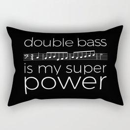 Double bass is my super power (black) Rectangular Pillow