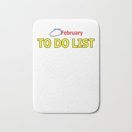 To Do List February 14th Valentines Day Cupid Hearts Love Romance Gift Bath Mat