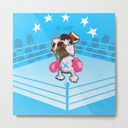 """The Champ"" (raging bull-dog) Metal Print"