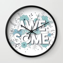 F*cink Awesome Wall Clock