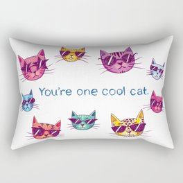 You're One Cool Cat Rectangular Pillow