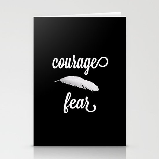 Courage > Fear Stationery Cards