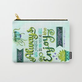 Enjoy Your Own Company Carry-All Pouch