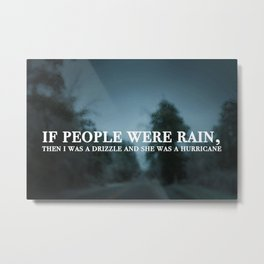 Rain Quote- John Green Metal Print