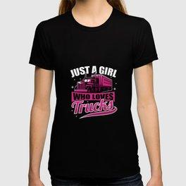 Just A Girl Who Loves Trucks Gift Idea T-shirt