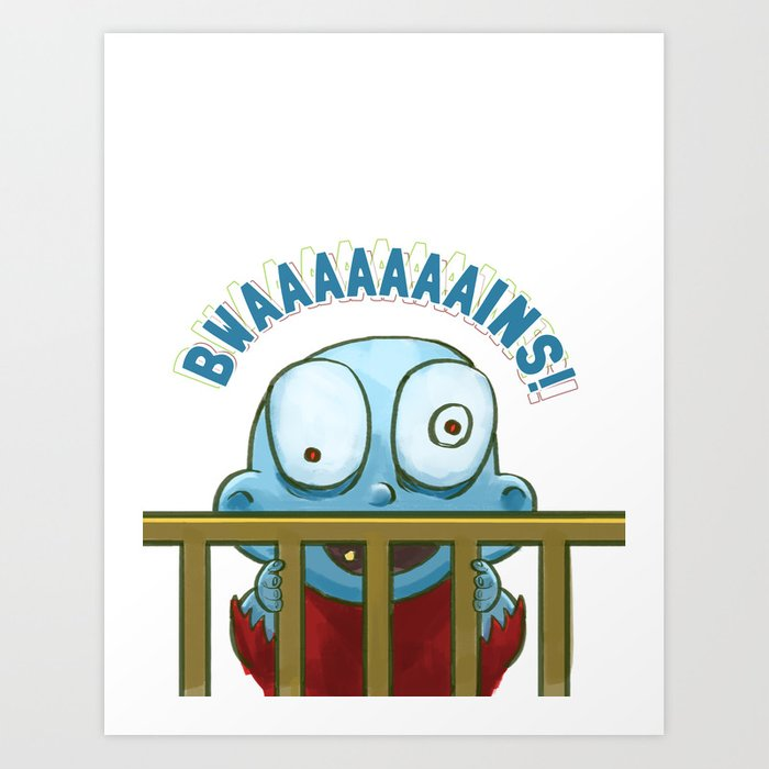 Nobody puts Baby Zombie in a corner! Art Print