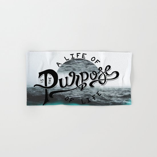 A life of purpose Hand & Bath Towel