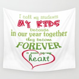 Teacher - My Students Wall Tapestry