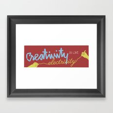 creativity is like electricity Framed Art Print