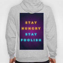 STAY HUNGRY STAY FOOLISH Hoody