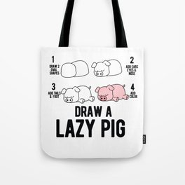Draw a lazy Pig fun animal step by step painting Tote Bag