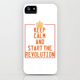 This is the awesome revolutionary Tshirt Those who make peaceful revolution Start the revolution iPhone Case