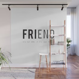 FRIEND END Wall Mural