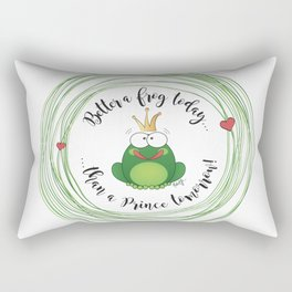 Funny Frog || Better a frog today... || Hen Party || Engagement || Funny gift Rectangular Pillow
