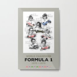 Formula 1 World-Champion from 1970 to 1979 Metal Print