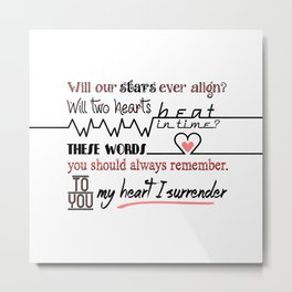 My Heart I Surrender - I Prevail Metal Print