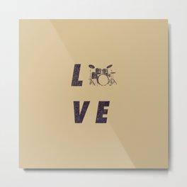 Love Drummer Metal Print