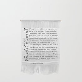 F. Scott Fitzgerald - For What It's Worth Quote  Wall Hanging