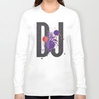 paramore Long Sleeve T-shirts featuring Art DJ by Sitchko Igor