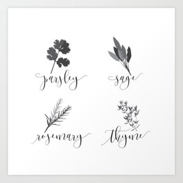 Parsley, Sage, Rosemary and Thyme Art Print
