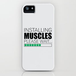 Lab No. 4 Installing Muscles Please Wait Gym Motivational Quotes Poster iPhone Case