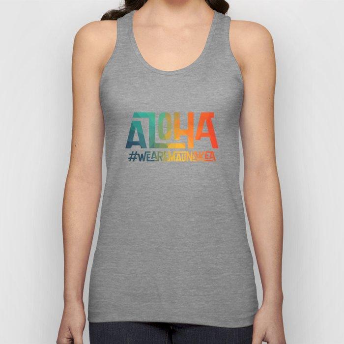 Aloha - We are Mauna Kea Unisex Tank Top