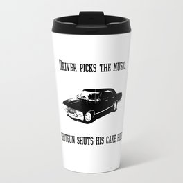 """Driver picks the music"" - Dean Winchester Quote Print Travel Mug"