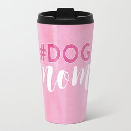 # DOG mom Travel Mug