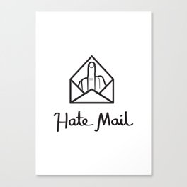 hate mail Canvas Print