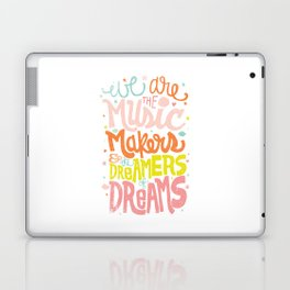 WE ARE THE MUSIC MAKERS Laptop & iPad Skin