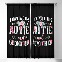 I Have Two Titles Auntie And Godmother Floral Rose I Have Two Titles Auntie And Godmother - Roses Blackout Curtain