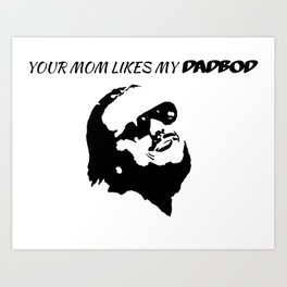 Dadbod Tee Mom Edition Art Print