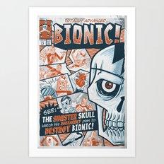 BIONIC! Art Print