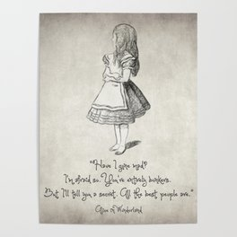 Have I Gone Mad Quote Poster