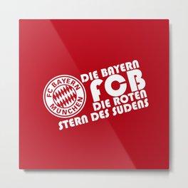Slogan: Bayern Munchen Metal Print