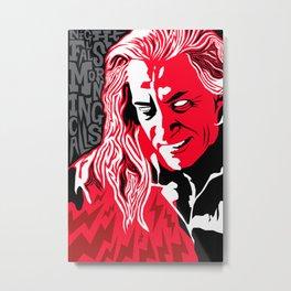 """""""Night Falls. Morning Calls."""" -- Killer Bob Metal Print"""