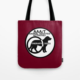 Animal Assisted Activities  - THERAPY DOG logo 15 Tote Bag