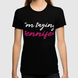 I'm Trying Jennifer Portland Basketball T-shirt