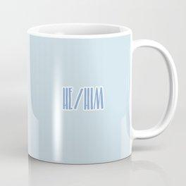 He/Him Pronouns Print Coffee Mug