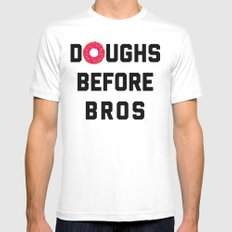 Doughs Before Bros Funny Quote MEDIUM White Mens Fitted Tee