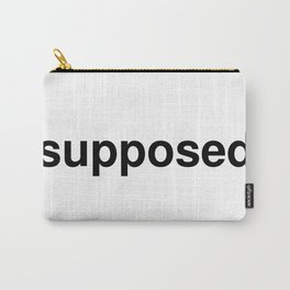 supposed Carry-All Pouch