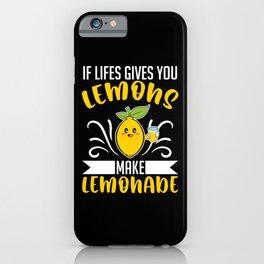 If Life Gives You Lemons Make Vitamin C iPhone Case