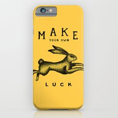MAKE YOUR OWN LUCK Slim Case iPhone 6