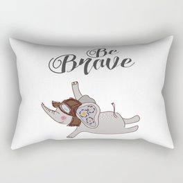 Be brave, be positive, positive quote, inspirational print Rectangular Pillow