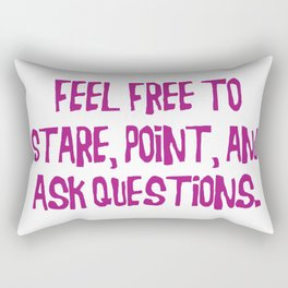 Feel Free to Stare Rectangular Pillow