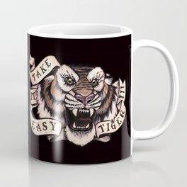 Take it Easy Tiger (black) Coffee Mug