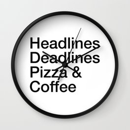 Headlines Deadlines Pizza Coffee Wall Clock