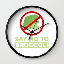 Say No To Broccoli Vegetables Meat Lover Wall Clock